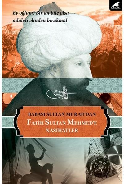Fatih Sultan Mehmede Nasihatler - Sultan Murad
