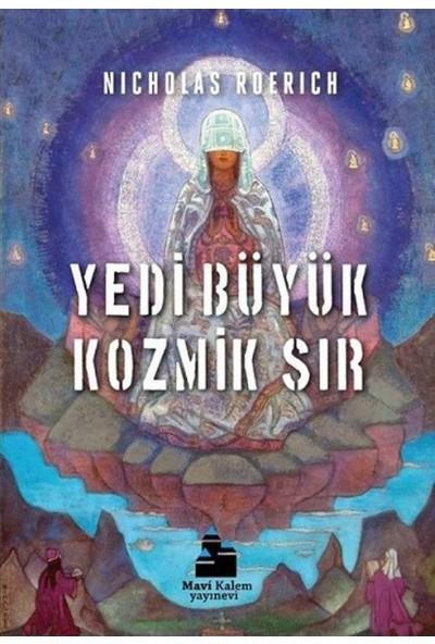 Yedi Büyük Kozmik Sır - Nicholas Roerich