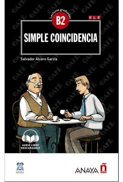 Simple Coincidencia +Audio Descargable (Lec.Grad. B2) - Salvador Alvaro Garcia