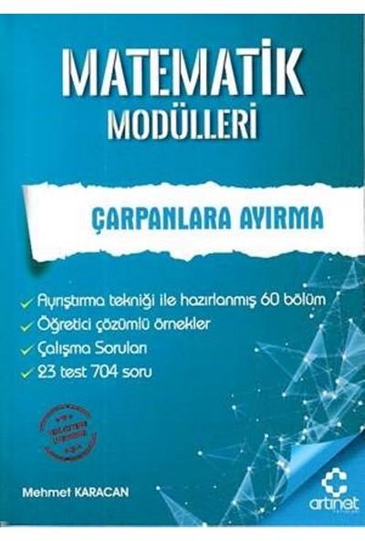 Artınet Matematik Modülleri - Çarpanlara Ayırma - Mehmet Karacan