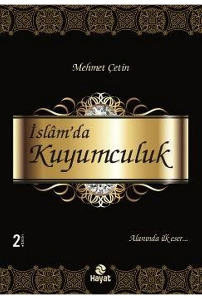 İslam'da Kuyumculuk - Mehmet Çetin