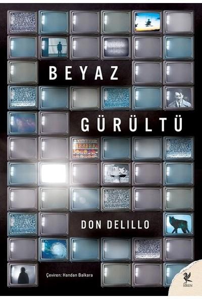 Beyaz Gürültü - Don Delilllo