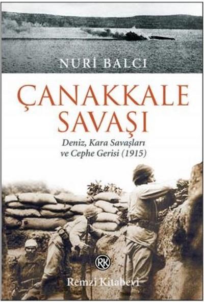 Çanakkale Savaşı - Nuri Balcı