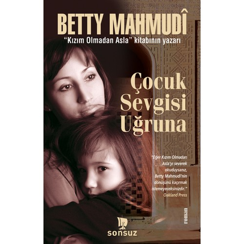 Çocuk Sevgisi Uğruna-Betty Mahmudi