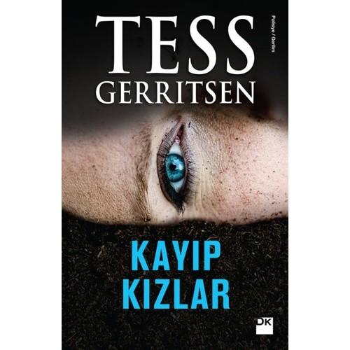 Kayıp Kızlar - Tess Gerritsen