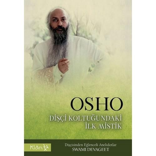 Osho-Dişçi Koltuğundaki İlk Mistik - Swami Devageet