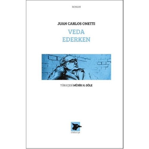 Veda Ederken - Juan Carlos Onetti