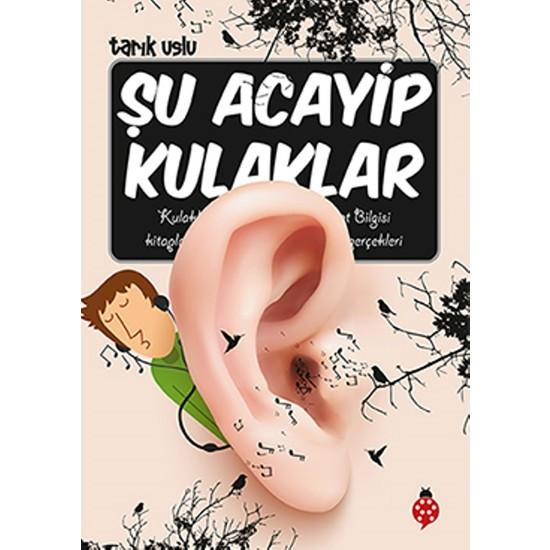 Şu Acayip Kulaklar (İmzalı)