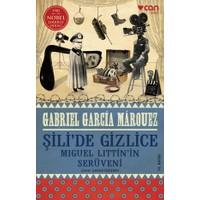 Şili'de Gizlice - Gabriel Garcia Marquez