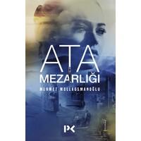 Ata Mezarlığı - Mehmet Mollaosmanoğlu