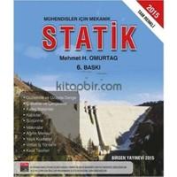 Mühendisler İçin Mekanik Statik - Mehmet H. Omurtag