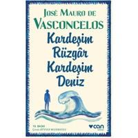 Kardeşim Rüzgar Kardeşim Deniz - Jose Mauro de Vasconcelos