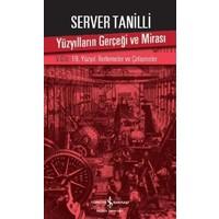 Yüzyılların Gerçeği Ve Mirası 5.Cilt - Server Tanilli