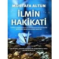 İlmin Hakikati - Mustafa Altun