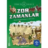 Zor Zamanlar - Türk İslam Tarihi 8-Metin Özdamarlar