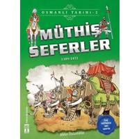 Müthiş Seferler (1389 - 1451)