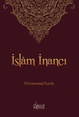 İslam İnancı-Muhammed Kutub