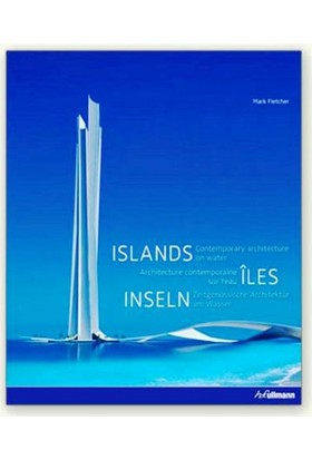 Islands: Contemporary Architecture On Water
