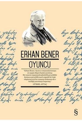 Oyuncu - Erhan Bener