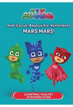 Pj Maskeliler:Kedi Çocuk, Baykuş Kız, Kertenkele Marş Marş!