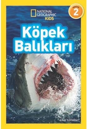 National Geographic Kids:Köpek Balıkları - Anne Schreiber