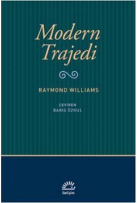 Modern Trajedi - Raymond Williams