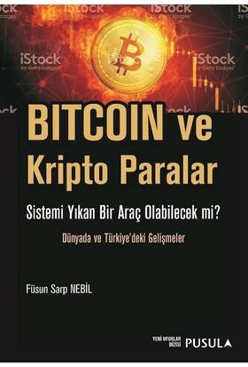 Bitcoin Ve Kripto Paralar - Füsun Sarp Nebil