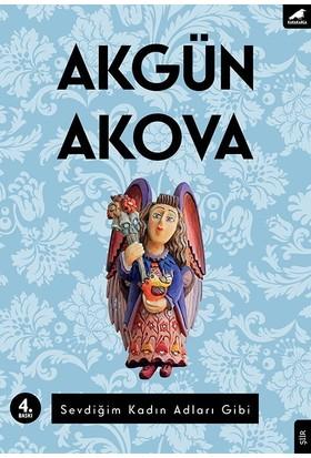 Sevdiğim Kadın Adları Gibi - Akgün Akova