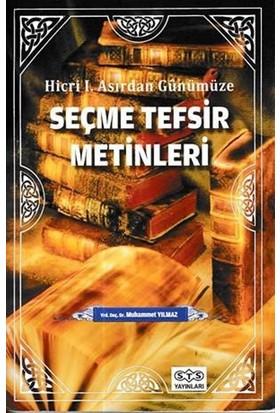 Hicri I. Asırdan Günümüze Seçme Tefsir Metinleri - Muhammet Yılmaz