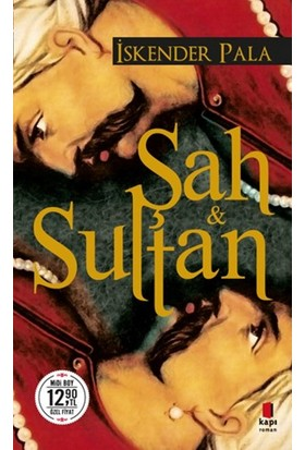 Şah Ve Sultan: (Midi Boy) - İskender Pala