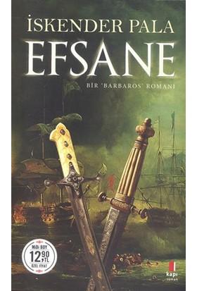 Efsane Bir 'Barbaros' Romanı: (Midi Boy) - İskender Pala