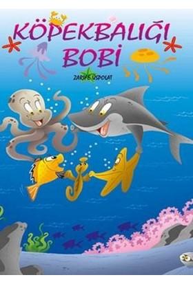 Köpekbalığı Bobi - Zarife Üspolat
