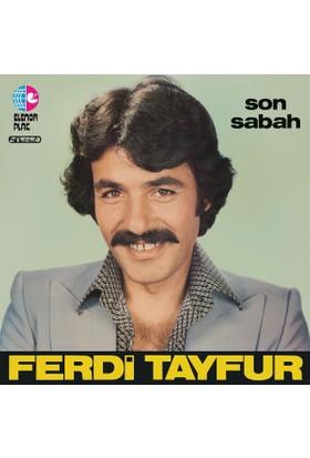 Ferdi Tayfur - Son Sabah (Plak)