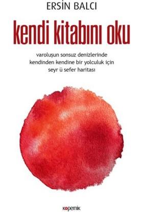 Kendi Kitabını Oku - Ersin Balcı