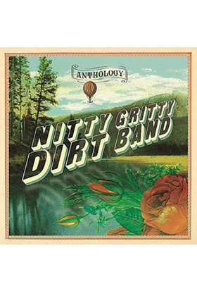 Nitty Gritty Dirt Band - Anthology 2 CD