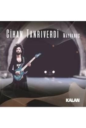 Cihan Tanrıverdi - Mayranuş CD