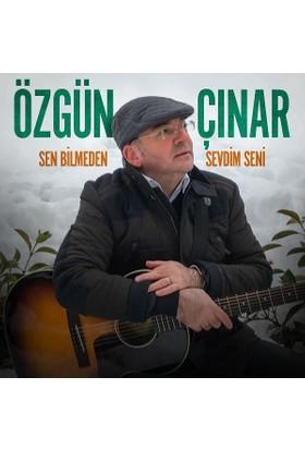 Özgün Çınar - Sen Bilmeden Sevdim Seni CD