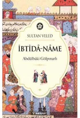 İbtida :Name Sultan Veled - Abdülbaki Gölpınarlı