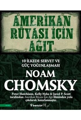 Amerikan Rüyası İçin Ağıt - Noam Chomsky