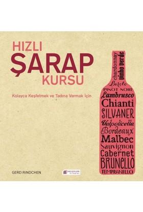 Hızlı Şarap Kursu - Gerd Rindchen