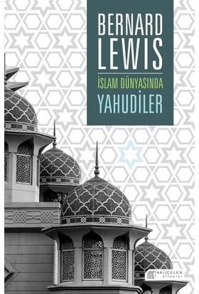 İslam Dünyasında Yahudiler - Bernard Lewis