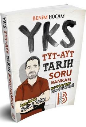 Benim Hocam Yayınları 2018 Yks-Tyt-Ayt Tarih Soru Bankası - Selami Yalçın