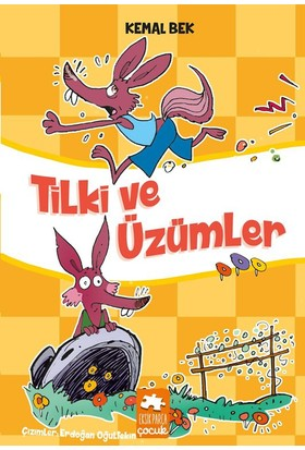 Tilki Ve Üzümler - Kemal Bek