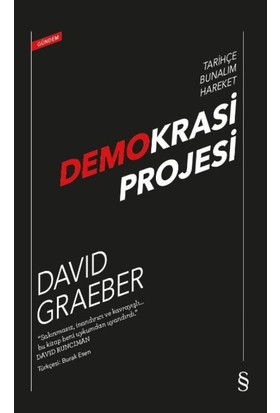 Demokrasi Projesi:Tarihçe Bunalım Hareket - David Graeber