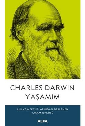 Yaşamım - Charles Darwin