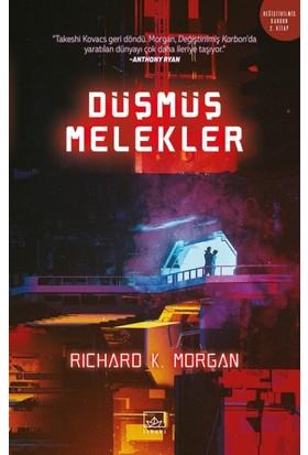 Düşmüş Melekler - Richard K. Morgan