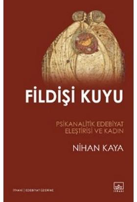 Fildişi Kuyu - Nihan Kaya
