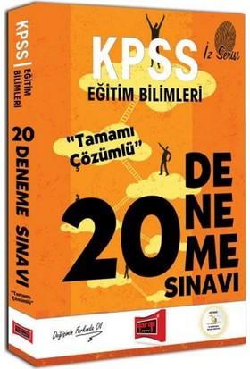 Yargı Yayınları Kpss Eğitim Bilimleri İz Serisi Tamamı Çözümlü 20 Deneme Sınavı - Hüseyin Kanat