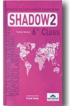 İrem Yayıncılık 6 Th Class Shadow 2 Integrated Skills With Agressive Teaching Method - Frank Shaw