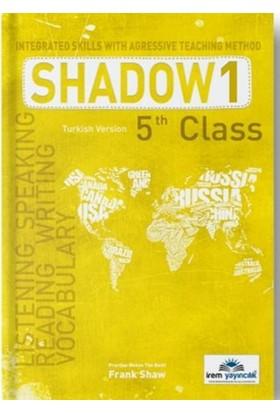İrem Yayıncılık 5 Th Class Shadow 1 Integrated Skills With Agressive Teaching Method - Frank Shaw